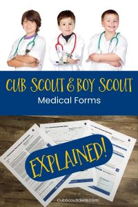 Cub Scout & Boy Scout medical form explained