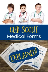 Cub Scout medical form explained