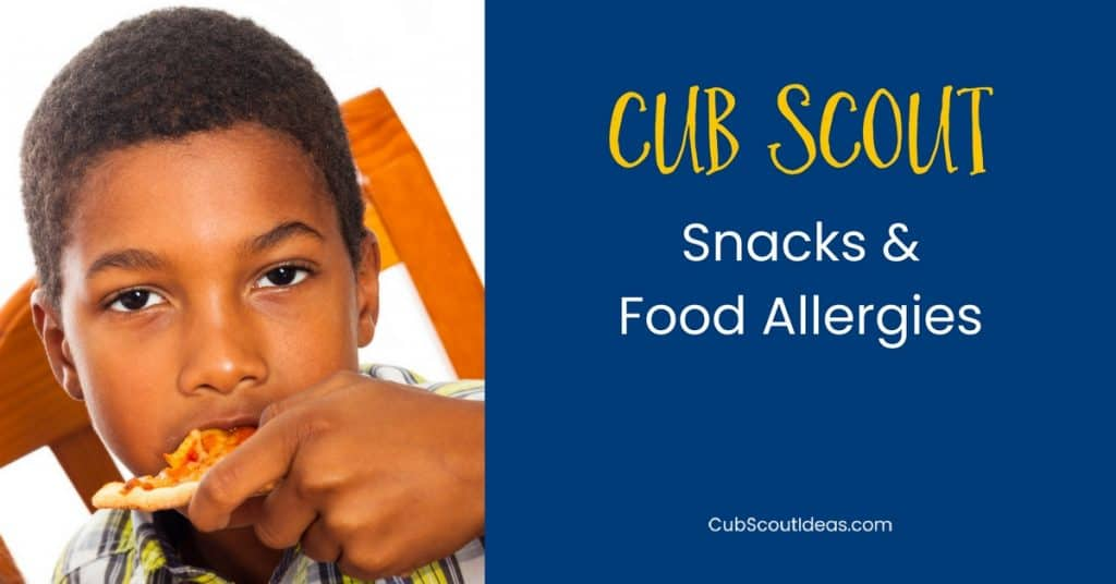 Cub Scout snacks and allergies f