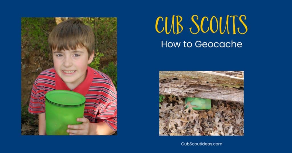 Cub Scouts how to geocache