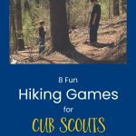 more hiking games for Cub Scouts