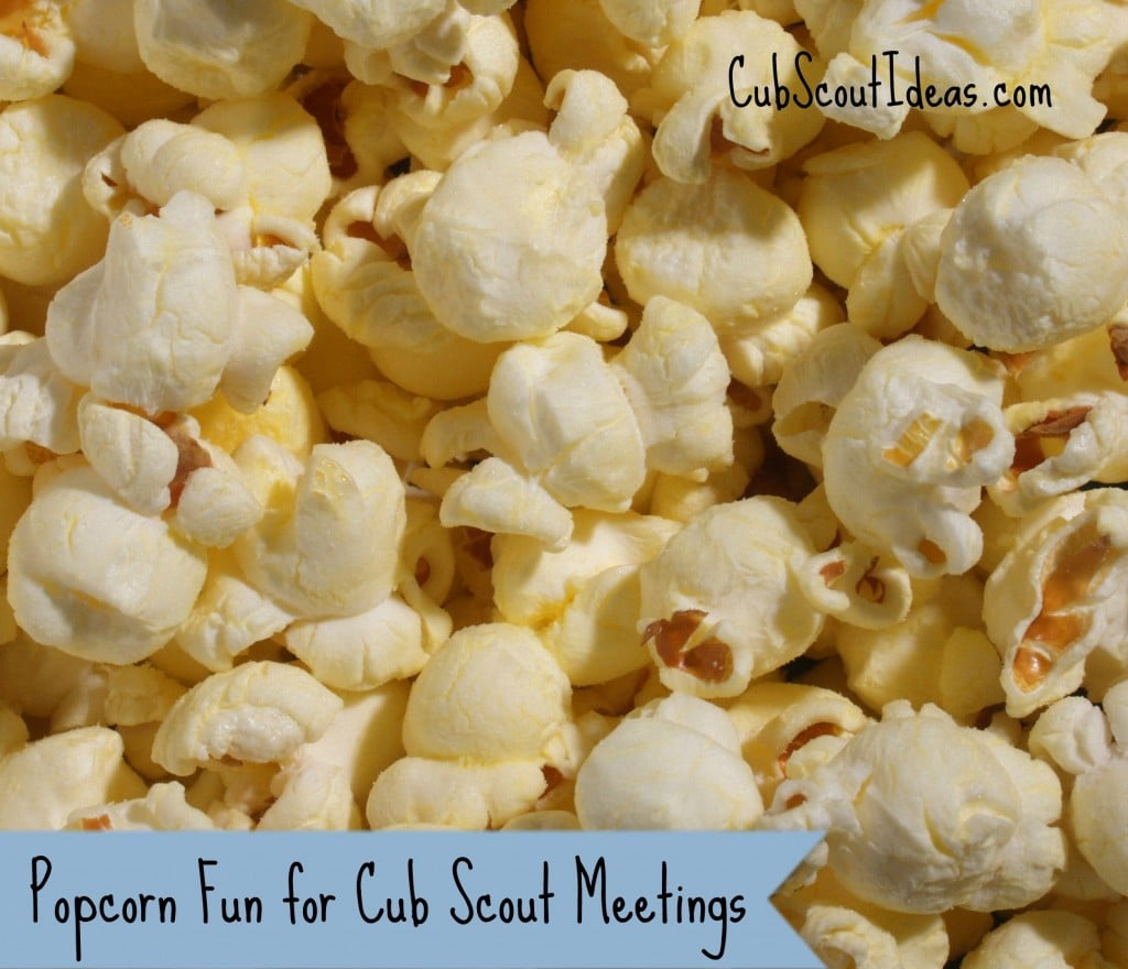 Popcorn Fun for Cub Scout Meetings