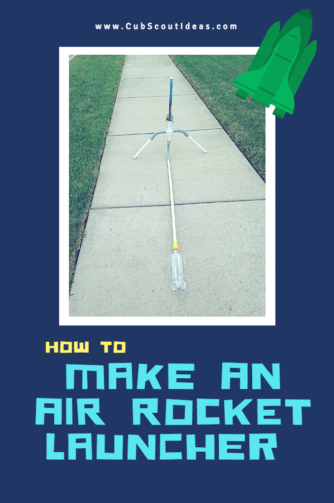 How to Make an Air Rocket Launcher