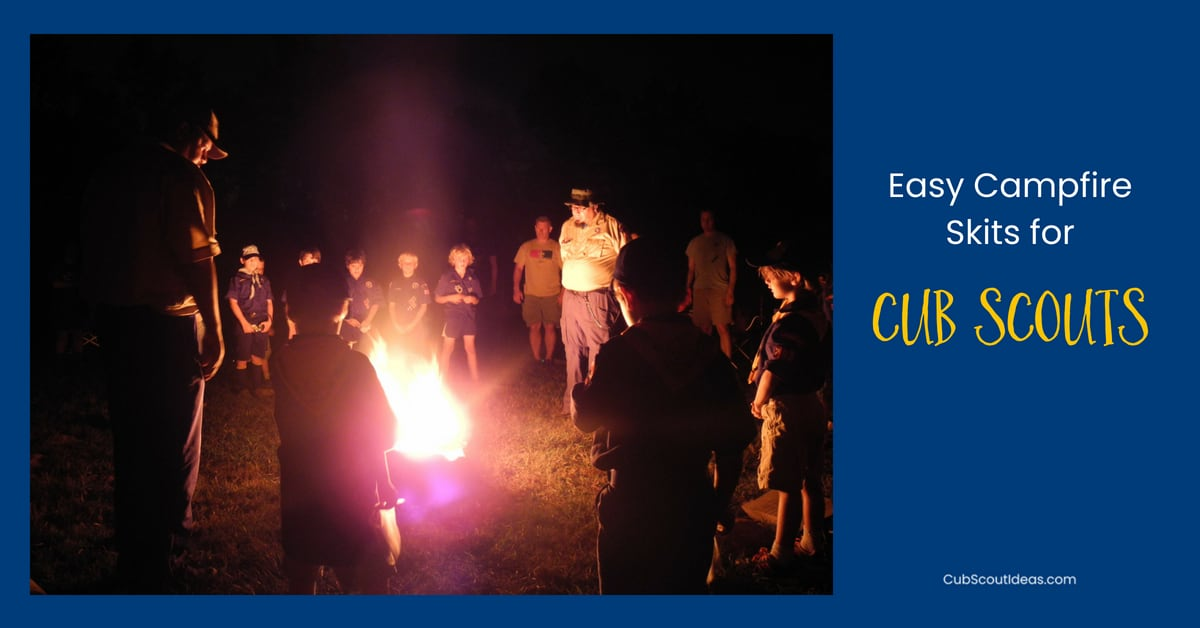 6 Silly and Simple Cub Scout Skits for Campfires | Cub Scout