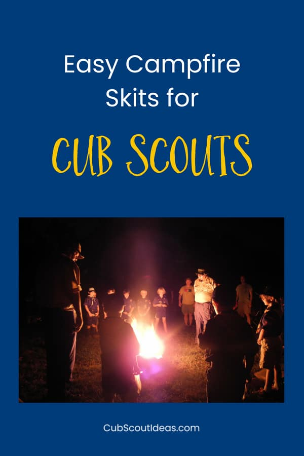 Easy Campfire Skits for Cub Scouts