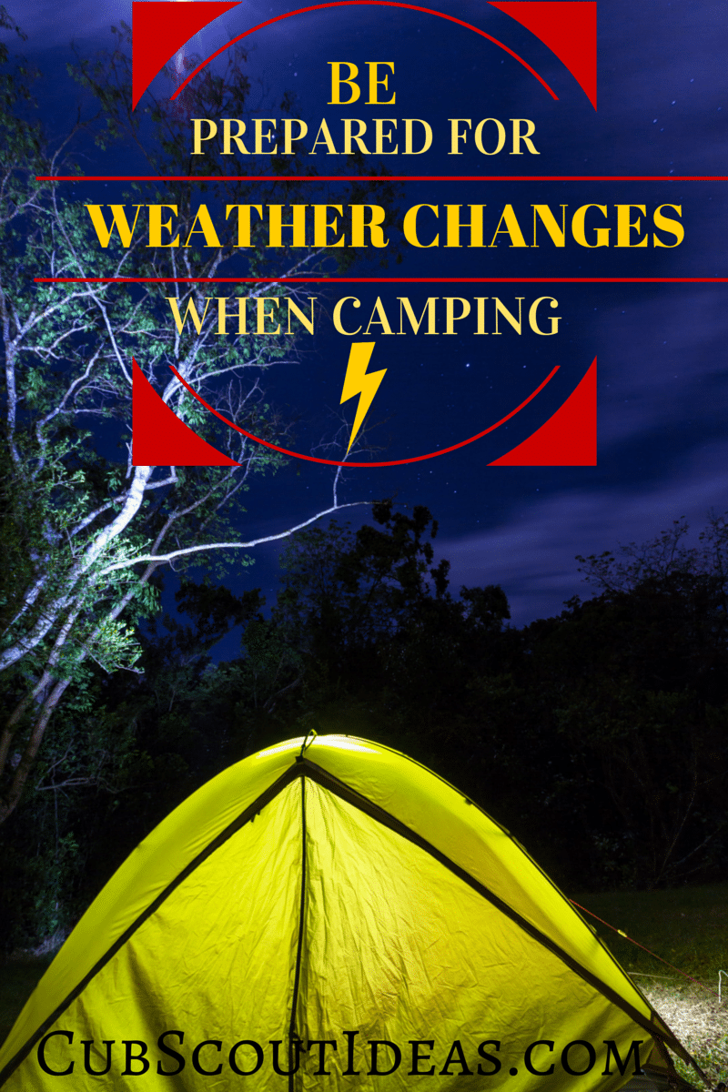 cub scout weather changes while camping