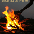 cub scout how to build a fire