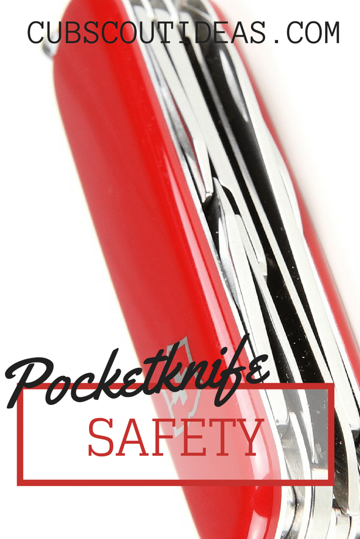 Pocketknife Safety – What Cub Scouts Need to Know