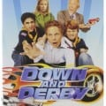 down and derby movie review