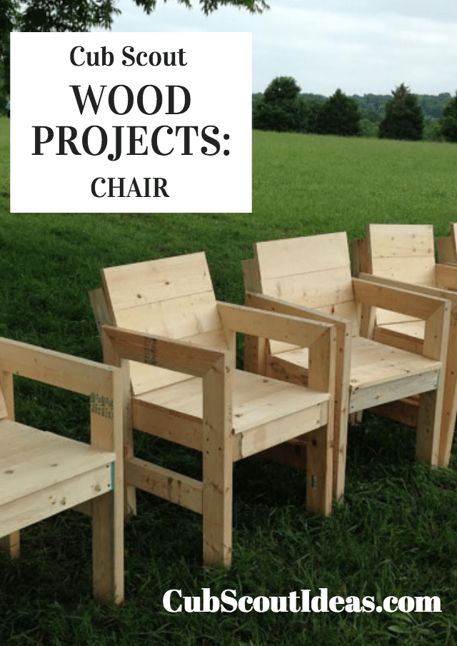 Cub Scout Wood Project:  Build a Wooden Chair