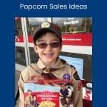6 Cub Scout popcorn sales ideas