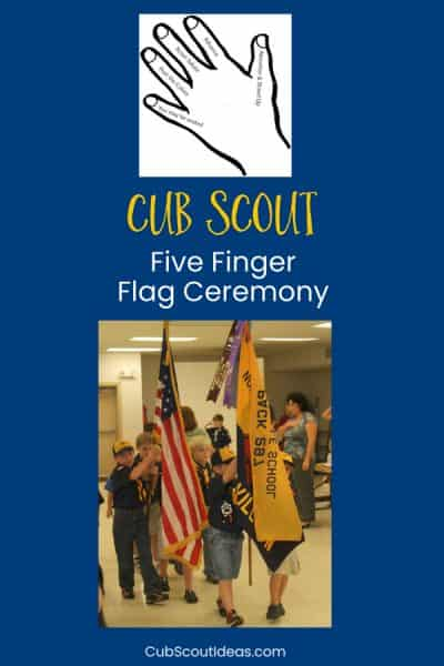 Cub Scout Five Finger Flag Ceremony