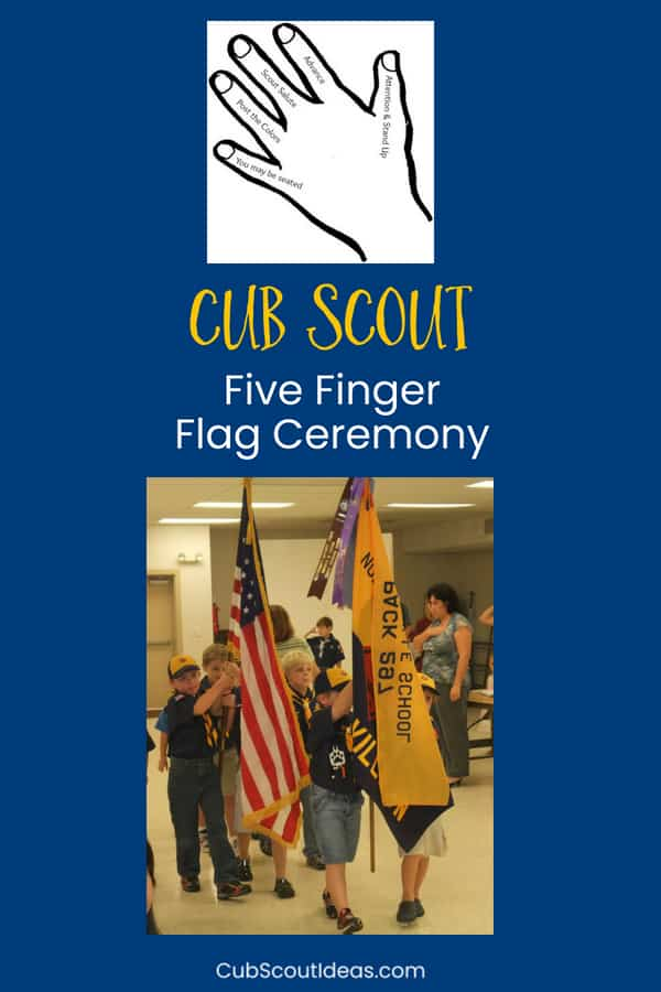 Here's an easy way to remember the calls for the Cub Scout flag ceremony. Use your fingers to help remind you with this five finger flag ceremony. Get a printable cheat sheet. #CubScouts #CubScout #Scouting #Webelos #ArrowOfLight #FlagCeremony #CubScoutFlagCeremony