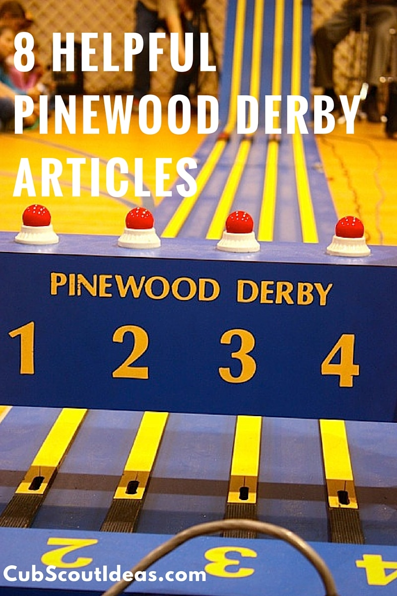Articles to Help You With Your Pinewood Derby