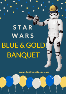 Ultimate Guide To The Best Star Wars Blue Gold Banquet Cub Scout