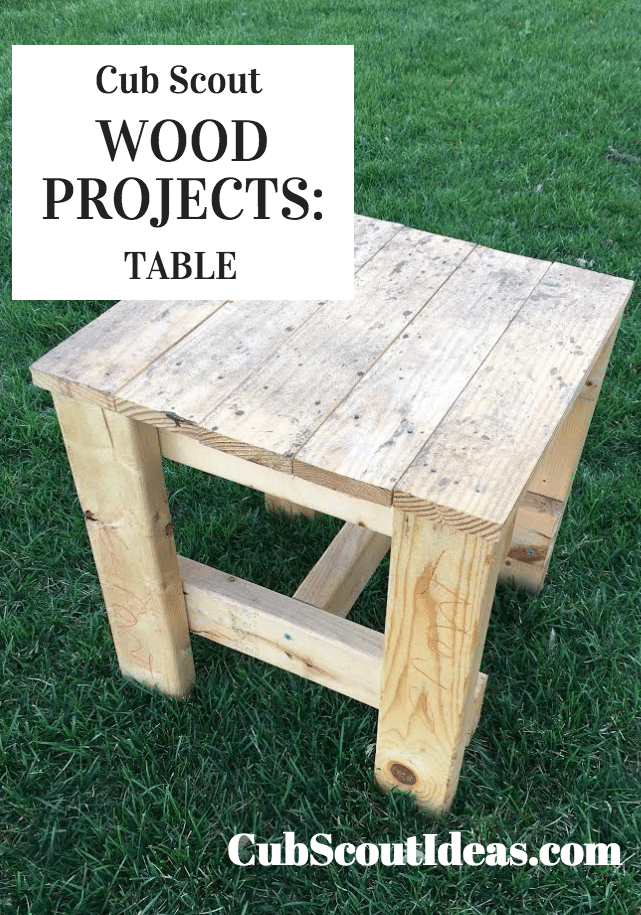Cub Scout Wood Projects:  Build a Table