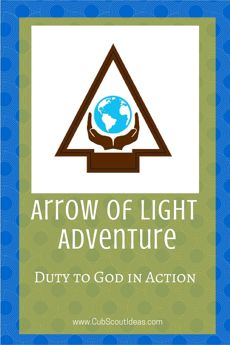 Arrow of Light Duty to God in Action