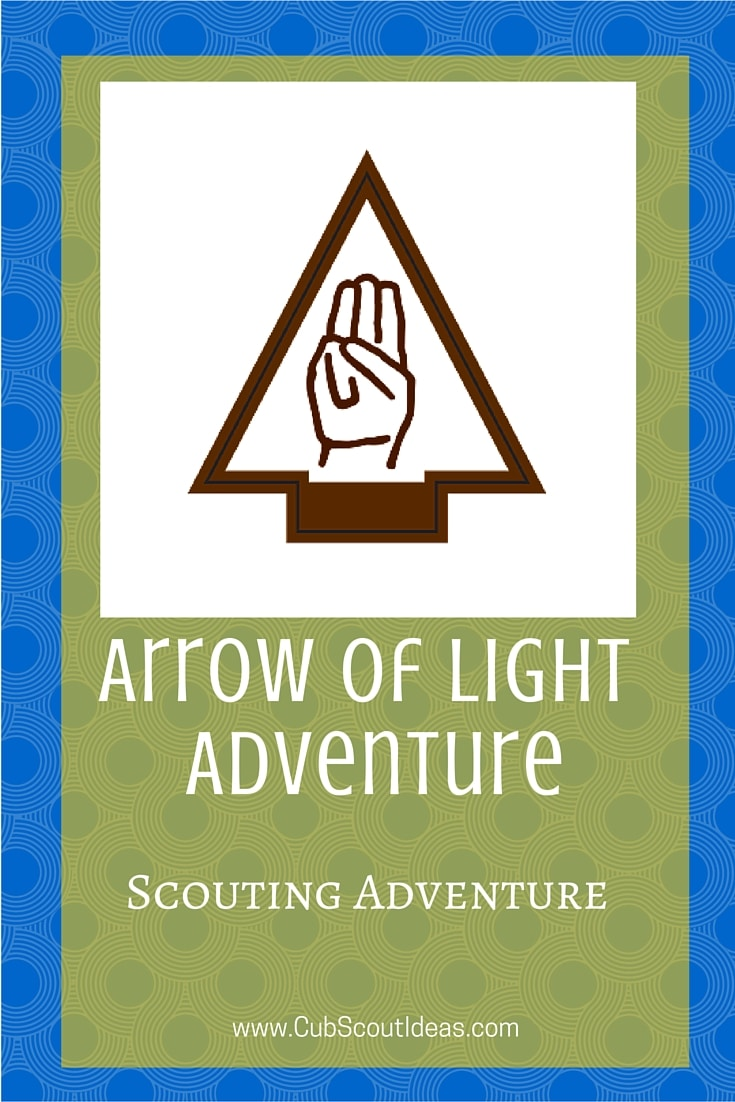 Arrow of Light Scouting Adventure
