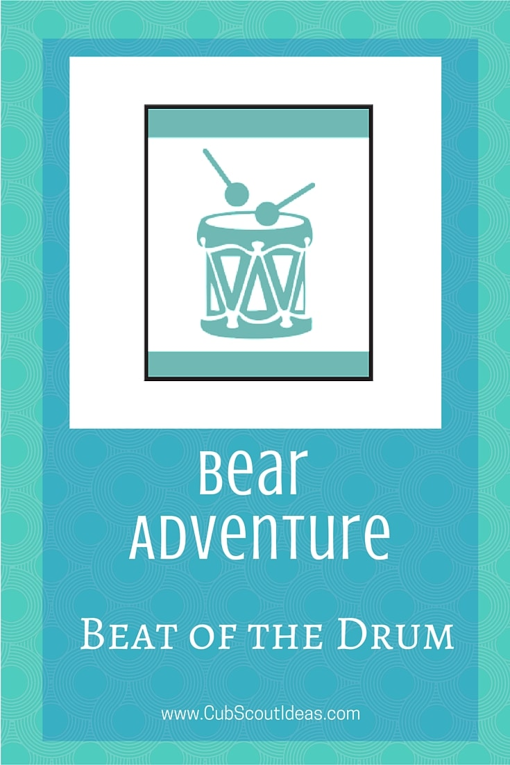 Bear Cub Scout Beat of the Drum