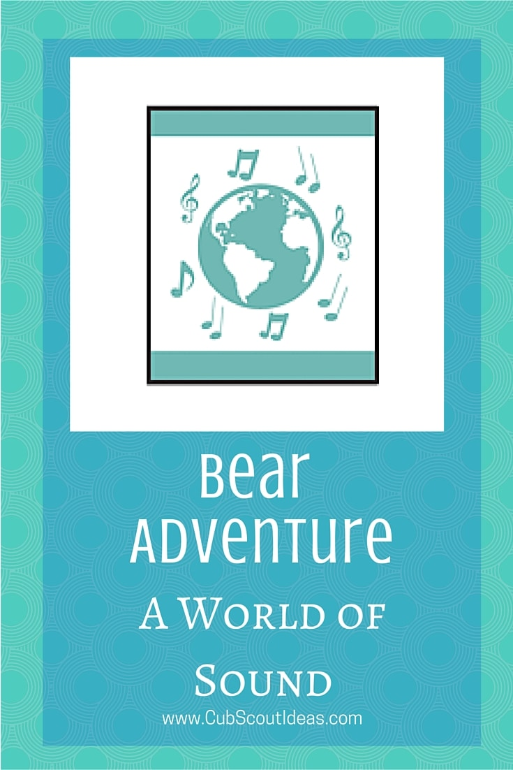 Bear Cub Scout World of Sound