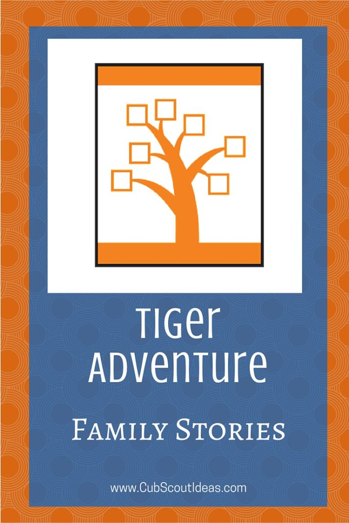 Cub Scout Tiger Family Stories