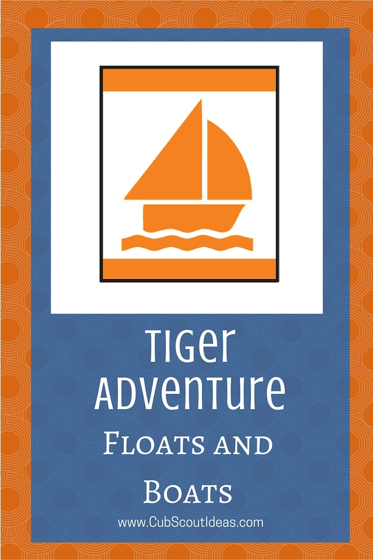 Cub Scout Tiger Floats and Boats
