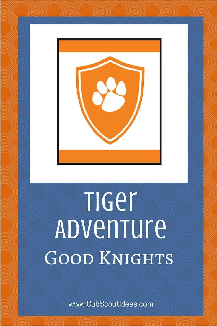 Cub Scout Tiger Good Knights