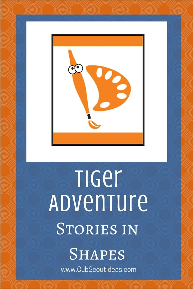 Cub Scout Tiger Stories in Shapes