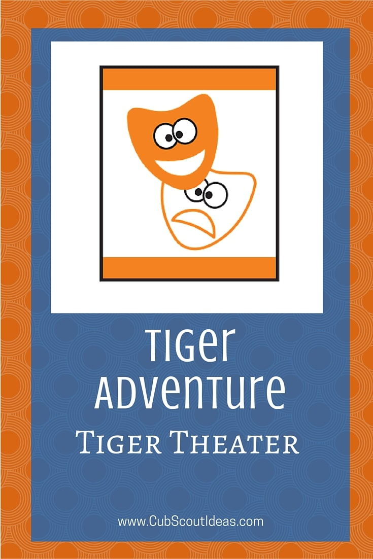 Cub Scout Tigers Tiger Theater