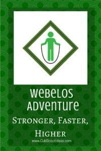 Webelos Stronger Faster Higher