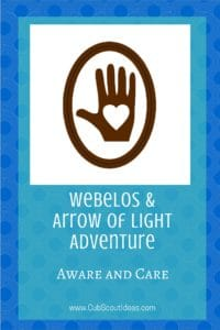 Webelos Arrow of Light Aware and Care