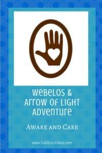 Webelos Arrow of Light Aware and Care
