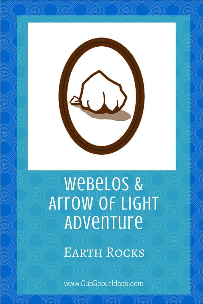 Webelos AoL Earth Rocks