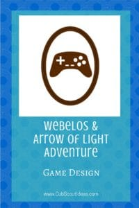 Webelos Arrow of Light Game Design