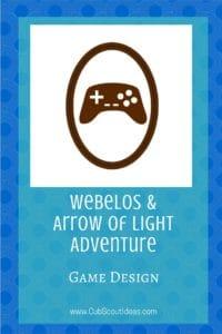 Webelos Arrow of Light Game Design