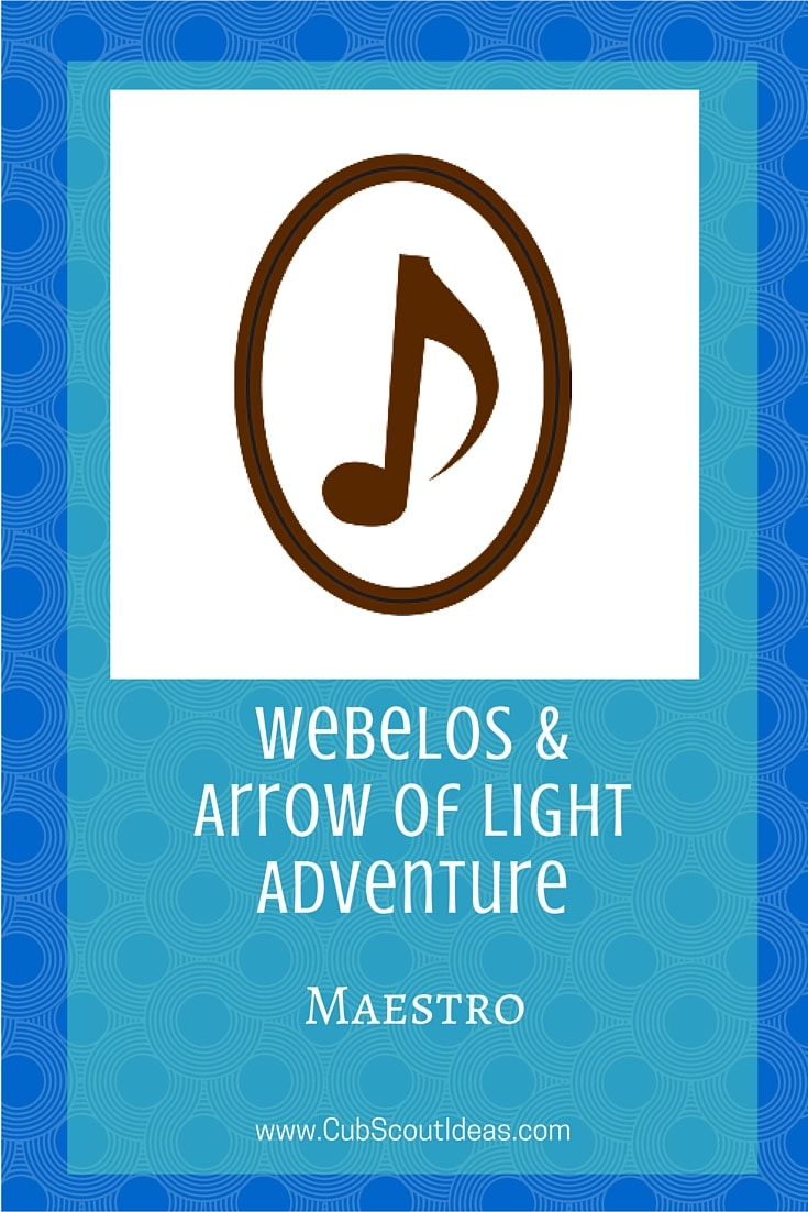 Webelos Arrow of Light Maestro