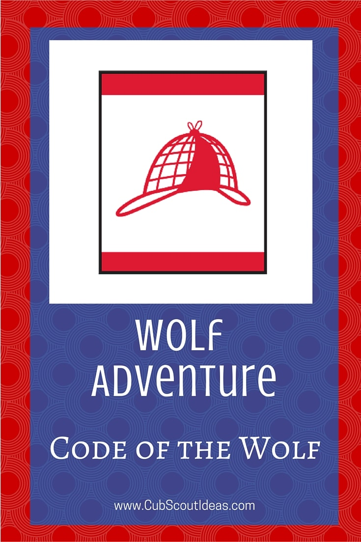 Cub Scout Wolf Code of the Wolf
