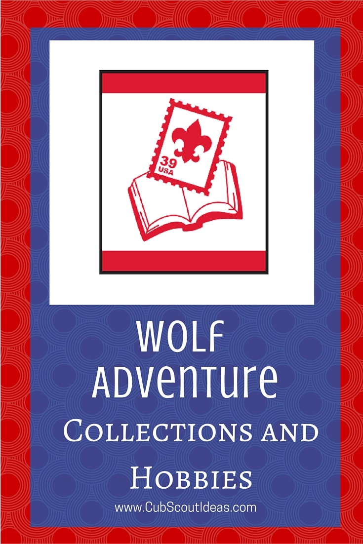 Cub Scout Wolf Collections and Hobbies