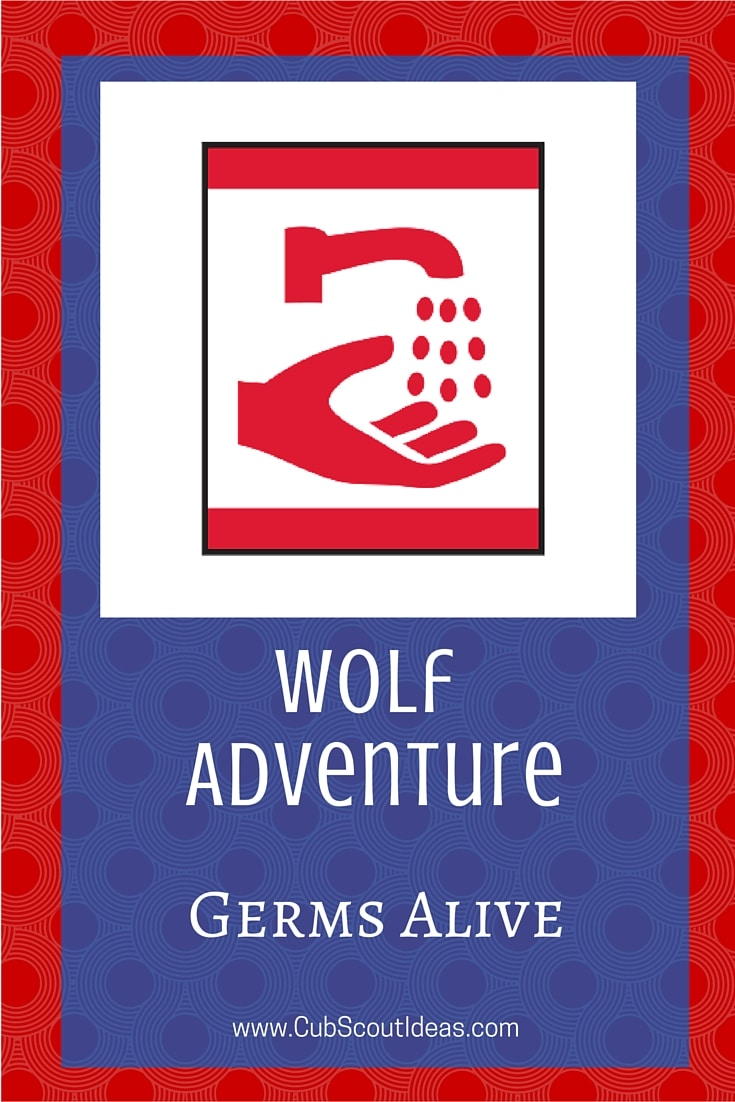 Cub Scout Wolf Germs Alive