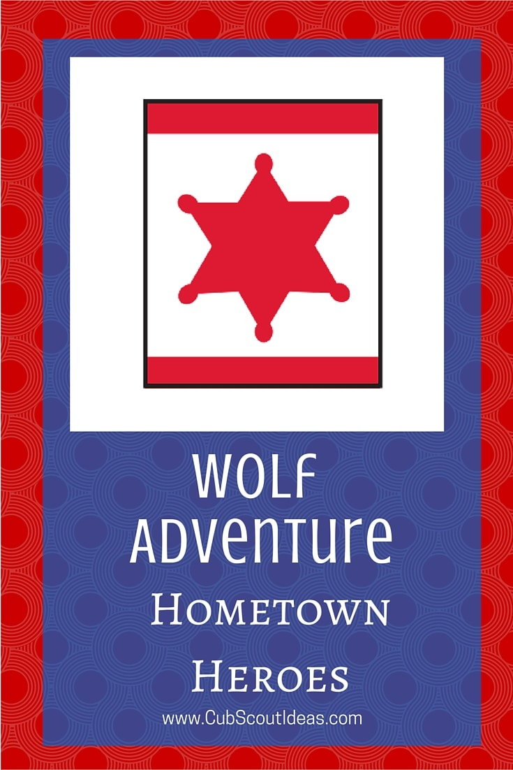 Cub Scout Wolf Hometown Heroes