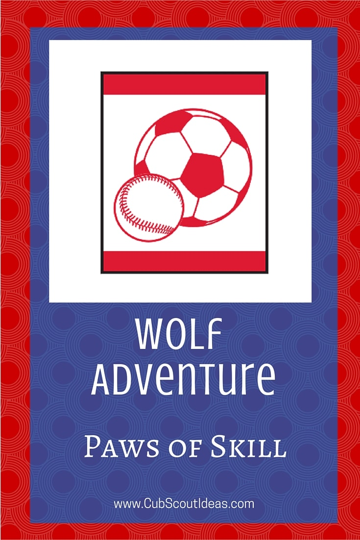 Cub Scout Wolf Paws of Skill