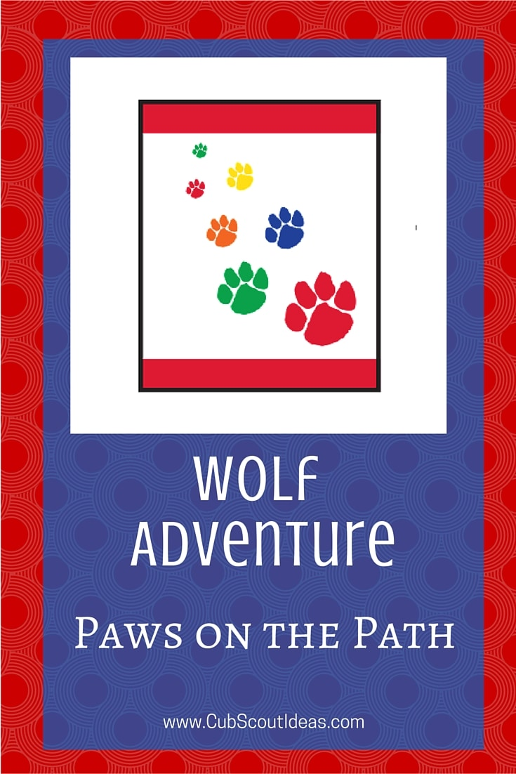 Cub Scout Wolf Paws on the Path