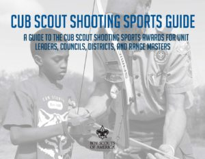 Cub Scout Shooting Sports Guide