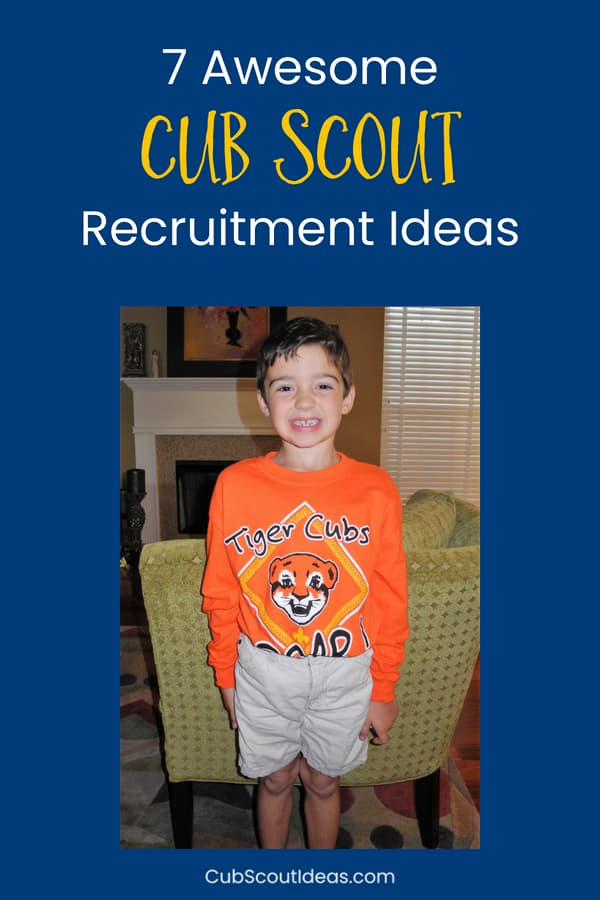 Cub Scout recruitment ideas