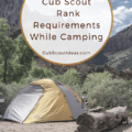completing cub scout requirements while camping