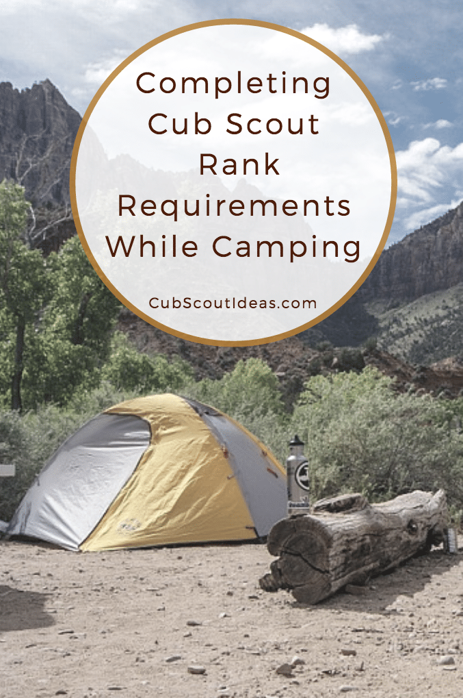 Completing Cub Scout Rank Requirements While Camping