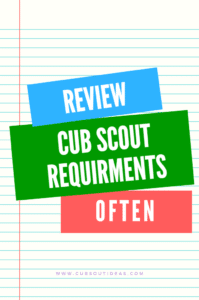 Review Cub Scout Requirements