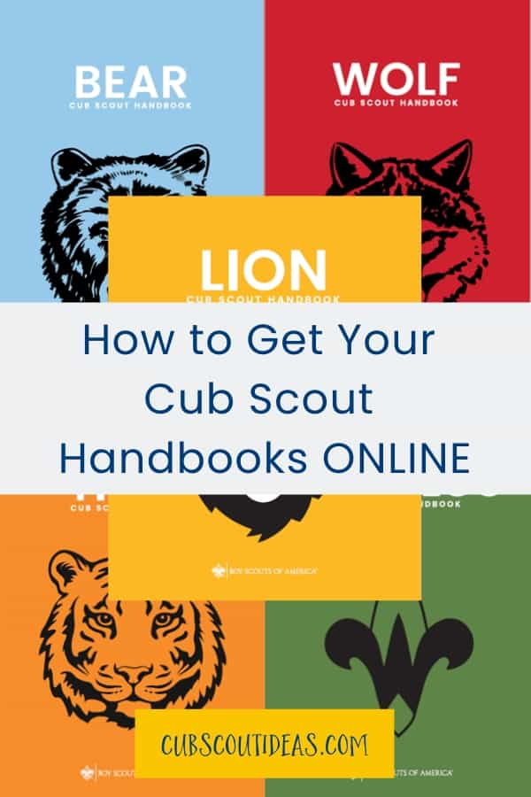 How To Get Your Cub Scout Handbooks Online Cub Scout Ideas