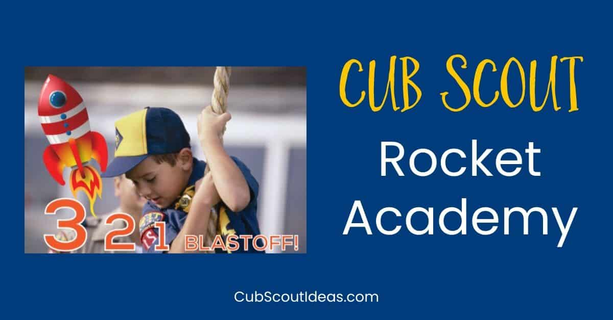 cub scout rocket academy