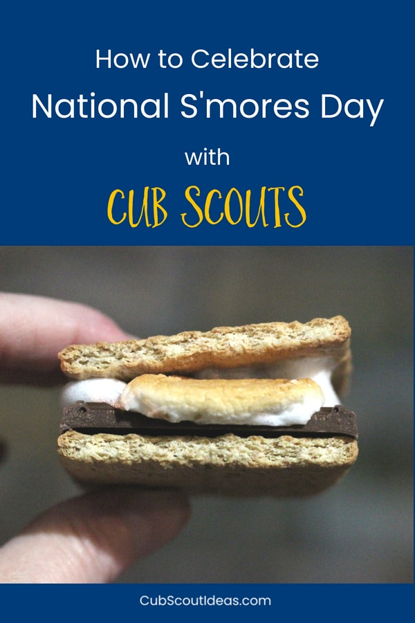 National S'mores Day celebrates the awesomeness of these yummy campfire treats! #CubScouts #CubScout #Scouting #Webelos #ArrowOfLight #CubScouts #CubScout #Scouting #Webelos #ArrowOfLight #Camping #Campfire #Smores #OutdoorCooking